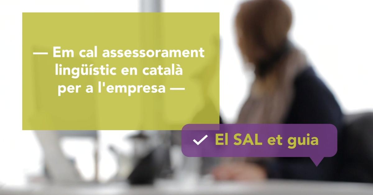 El SAL posa a l'abast de les empreses un servei d'ssessorament lingüistic en català