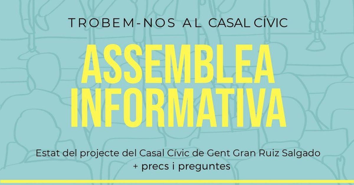 Assemblea informativa: estat del projecte del Casal Cívic de Gent Gran Ruiz Salgado