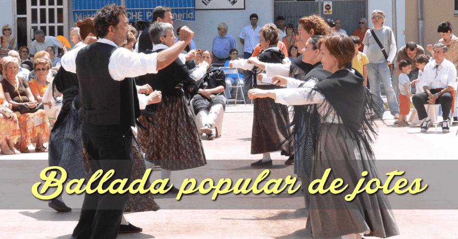 Ballada popular de jotes. Actuaran Imma de Sopa i La rondalla dels Alfacs