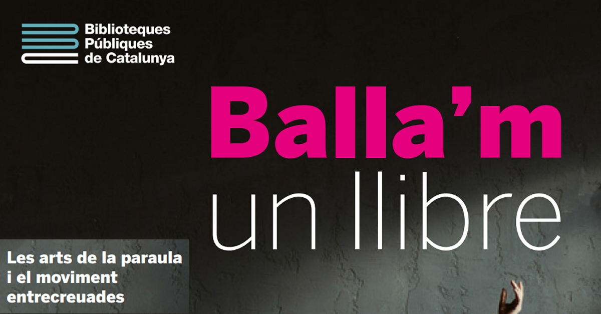 Balla'm un llibre arriba a la Biblioteca Comarcal Sebastià Juan Arbó