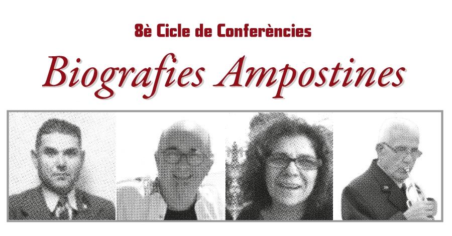 Nou cicle de conferències Biografies Ampostines