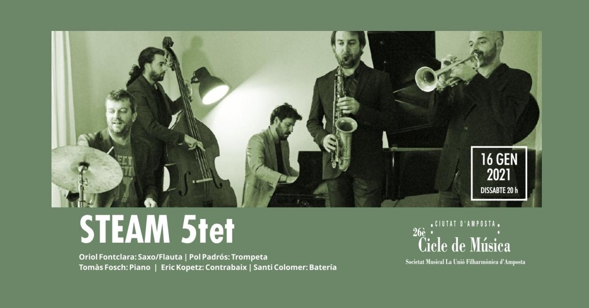 26è Cicle de Música Ciutat d'Amposta: STEAM QUINTET