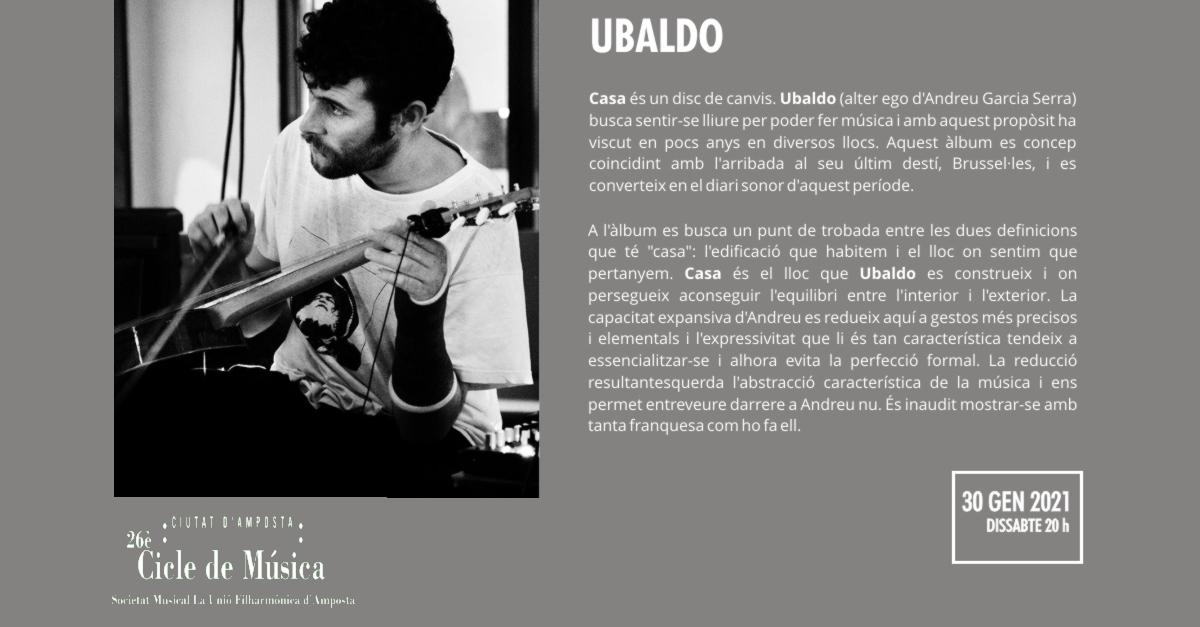 [AJORNAT] 26è Cicle de Música Ciutat d'Amposta: UBALDO