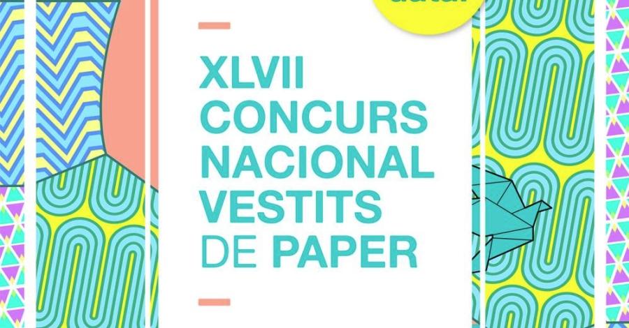 XLVII Concurs Nacional de Vestits de Paper