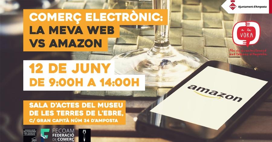 Curs: «Comerç electrònic: La meva web vs Amazon»