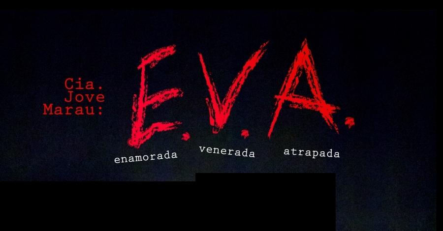 «E.V.A.» Amposta Teatre i Dansa '18