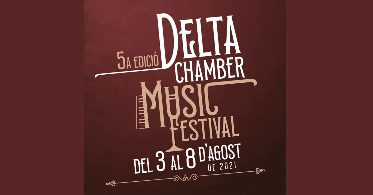 5a edició Deltachamber Music Festival