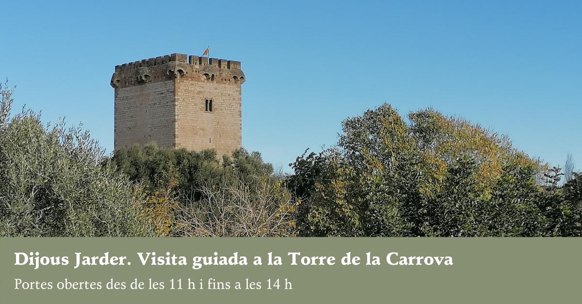 Dijous Jarder. Visita guiada Torre de la Carrova