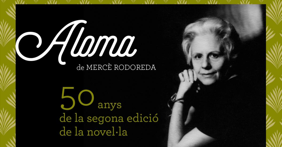 Exposició Aloma de Mercè Rodoreda. 50 anys de la segona edició de la novel·la