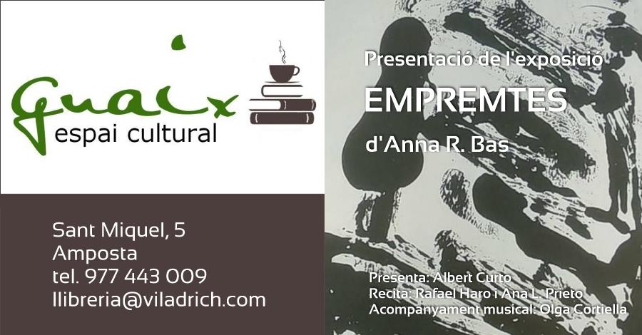 """Presentació de l'exposició """"EMPREMTES"""" d'Anna R. Bas"""