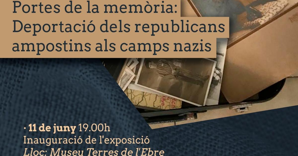 Divendres s'inaugura l'exposició Portes de la Memòria. Deportació dels republicans ampostins als camps de concentració nazis