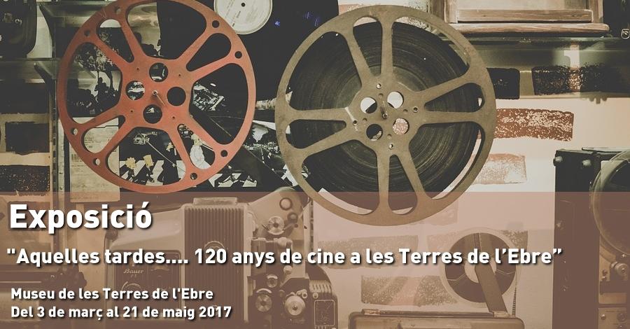 """Exposició: """"Aquelles tardes.... 120 anys de cine a les Terres de l'Ebre"""""""