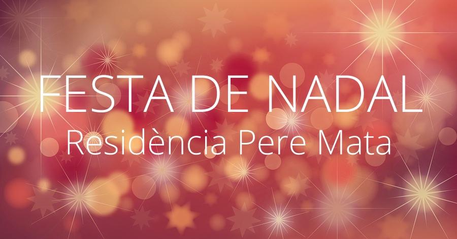 Festa de Nadal Llar Residència Pere Mata