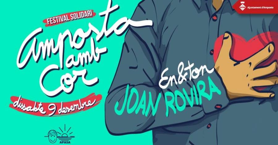 Festival solidari «Amposta amb cor», amb En&Ton i Joan Rovira