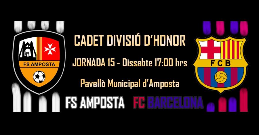 Futbol sala (cadet divisió d'honor): FS Amposta – FC Barcelona Lassa