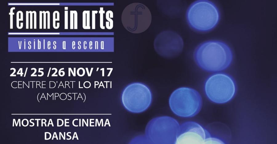 Lo Pati impulsa Femme in Arts, un festival que posa a escena la lluita de gènere des d'una perspectiva artística