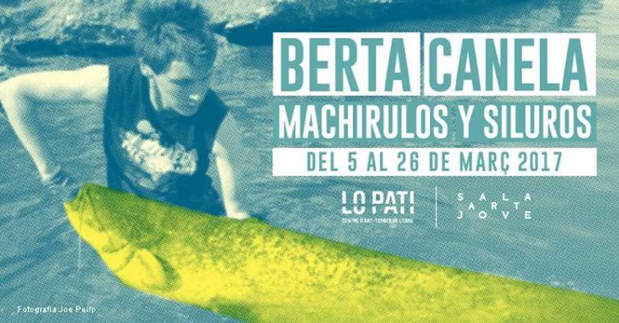 """Los Vermuts del Pati: Amaranta Velardedj. Inauguració exposició Berta Canela, """"Machirulos y siluros"""""""
