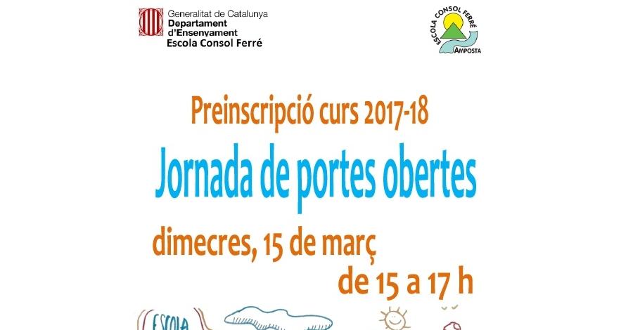 Jornada de portes obertes Escola Consol Ferré. Preinscripció curs 2017-2018