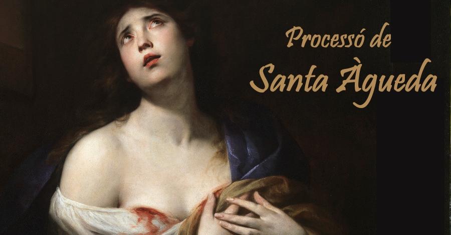 Processó amb la patrona Santa Àgueda
