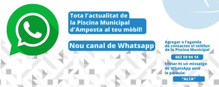 Nou canal de Whatsapp de la Piscina Municipal d´Amposta. nº 663 599 414