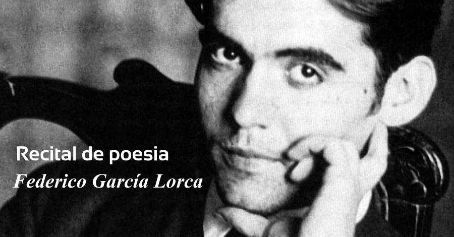 "Recital ""Federico Garcia Lorca"""