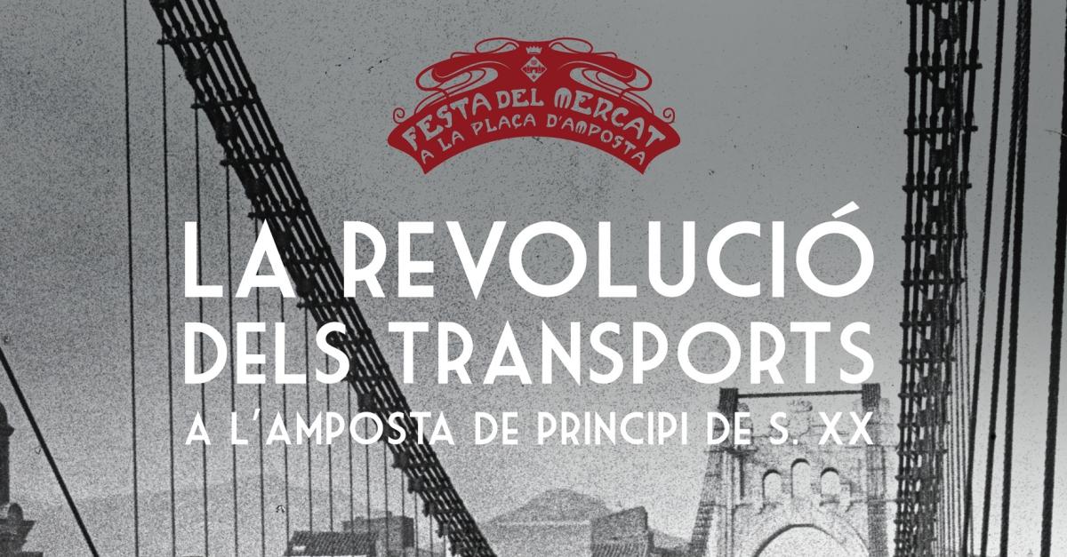 """Exposició """"La revolució dels transports a l'Amposta de principi del s. XX"""""""