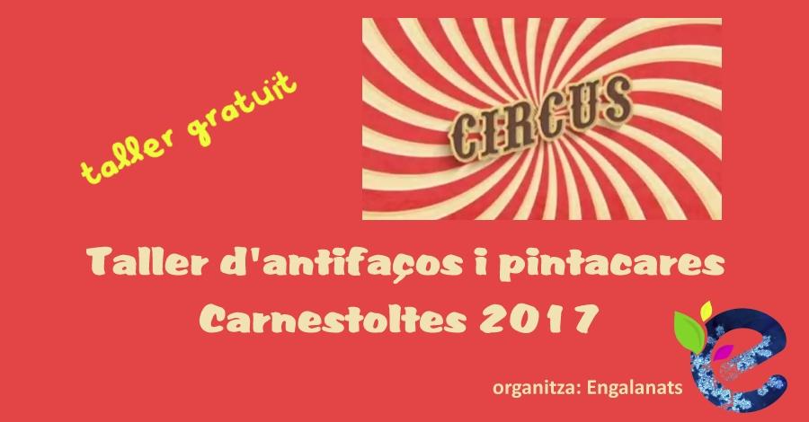 Circus, taller d'antifassos i pintacares Carnestoltes 2017