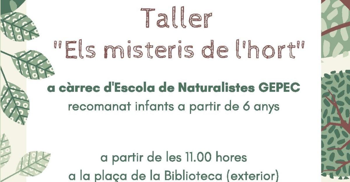 """Taller """"Els misteris de l'hort"""". Activitat Edunauta"""