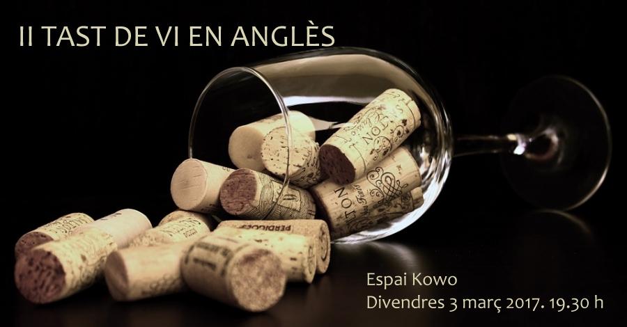 II tast de vi en anglès, a càrrec del celler Bernaví i l'acadèmia Box Idiomes