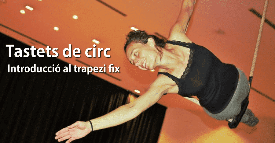 Tastets de circ. Introducció al trapezi fix, amb Salima Peippo