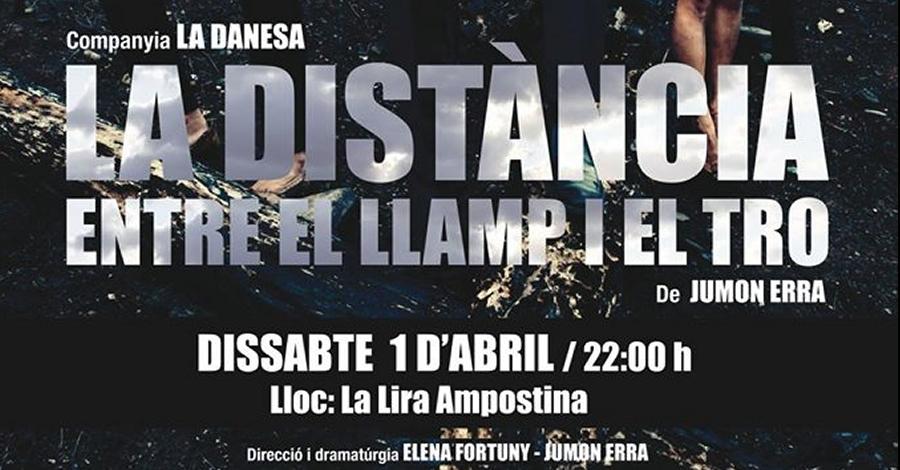 Temporada de Teatre i Dansa: «La distància entre el llamp i el tro»
