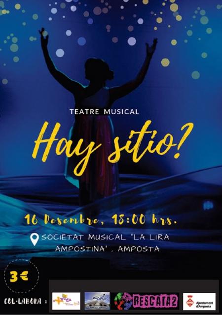 Teatre musical Hay sitio?
