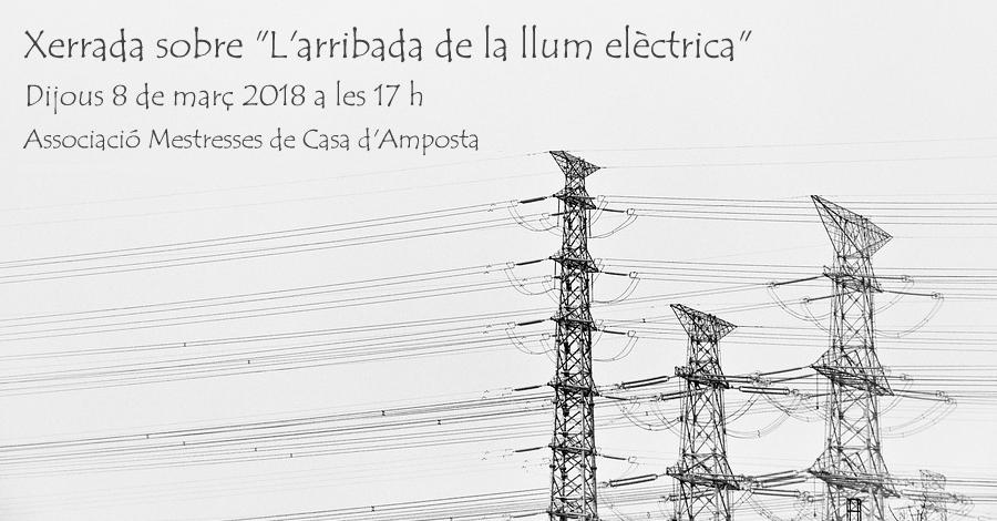 """Xerrada sobre """"L'arribada de la llum elèctrica"""""""