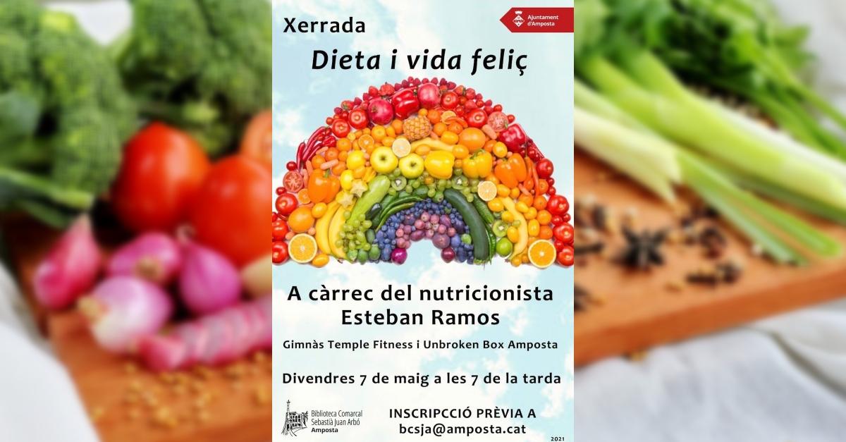 Xerrada: Dieta i vida feliç, a càrrec del nutricionista Esteban Ramos