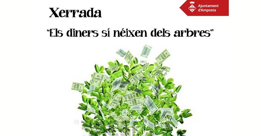 Xerrada: Els diners sí neixen dels arbres